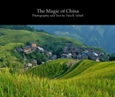 The Magic of China Photography and Text by Tina R. Schell - Travel photo book
