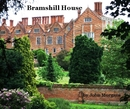 Bramshill House (Soft cover version) - History photo book