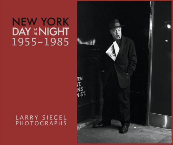Ver New York: Day & Night 1955-1985 por Larry Siegel