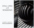 Still Lifes with Windows - Fine Art Photography photo book