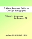 A Visual Learner's Guide to Ob/Gyn Sonography, as listed under Medicine & Science