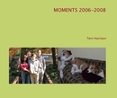 MOMENTS 2006-2008 - libro de fotografías