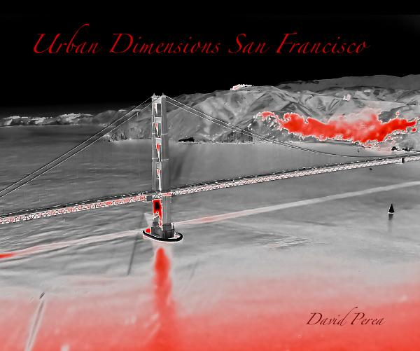 Ver Urban Dimensions San Francisco por David Perea