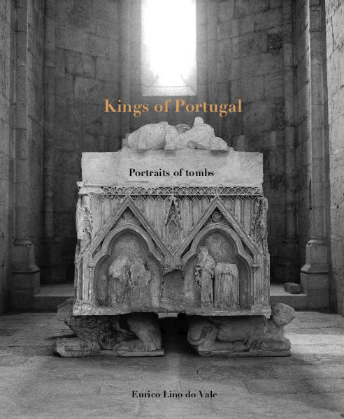 Ver Kings of Portugal Portraits of tombs por Eurico Lino do Vale