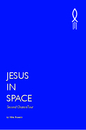 JESUS IN SPACE, as listed under Science Fiction & Fantasy