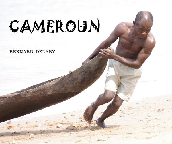 View CAMEROUN by BERNARD DELABY