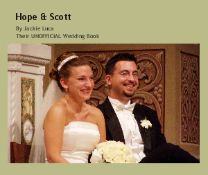 View Hope & Scott by Their UNOFFICIAL Wedding Book
