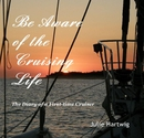 Be Aware of the Cruising Life - Travel photo book