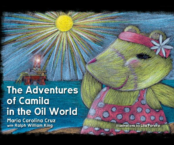 Ver The Adventures of Camila in the Oil World por Maria Carolina Cruz