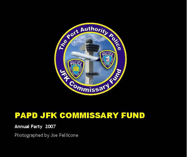 Ver PAPD JFK COMMISSARY FUND por Photographed by Joe Pellicone