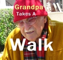 Grandpa Takes A Walk - Children photo book