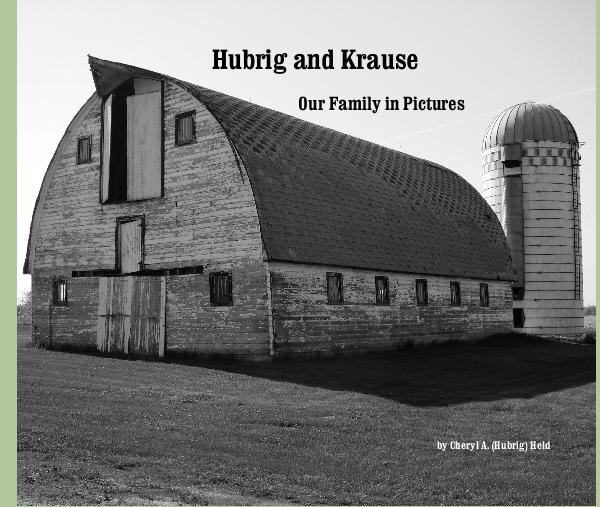 Ver Hubrig and Krause por Cheryl A. (Hubrig) Held