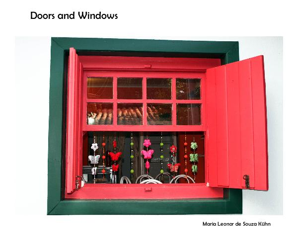 View Doors and Windows by Maria Leonor de Souza Kühn