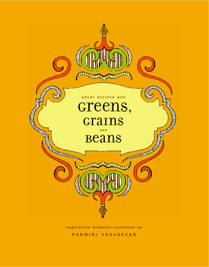 Ver Great Recipes with Greens, Grains and Beans por Padmini Vasudevan