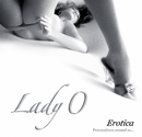 Lady O - Erotica - Fetish and BDSM  series