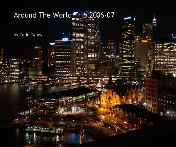 Ver Around the World Trip 2006-07 por Colin Kenny