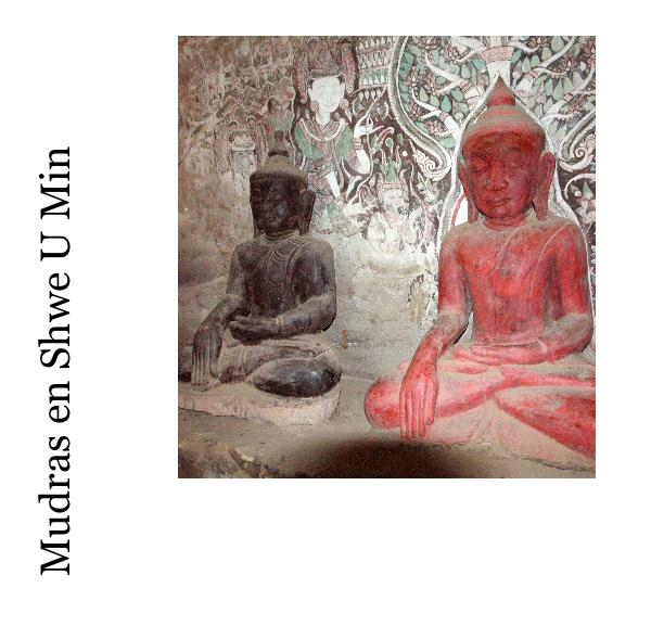 Click to zoom Mudras en Shwe U Min photo book cover