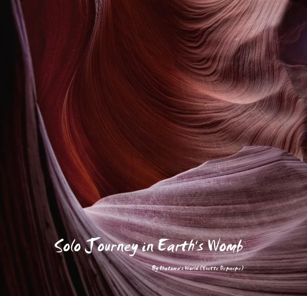 View Solo Journey in Earth's Womb by Photoma's World (Yvette Depaepe)