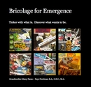 Bricolage for Emergence, as listed under Self-Improvement