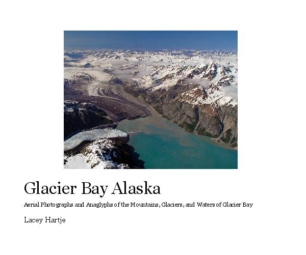 View Glacier Bay Alaska by Lacey Hartje