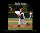 Fun Da Mentals Secrets to Little League Success