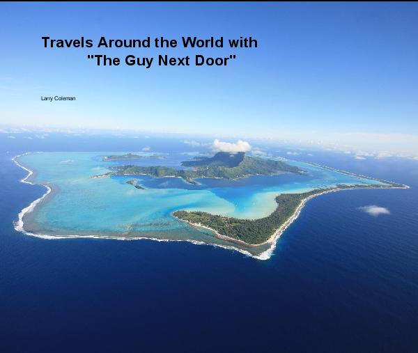 "Haga clic para obtener una vista previa Travels Around the World with             ""The Guy Next Door"" libro de fotografías"