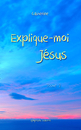 Explique-moi Jésus - Tome 2s, as listed under Religion & Spirituality