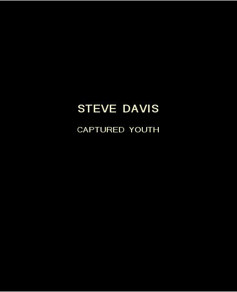 Ver CAPTURED YOUTH por Steve Davis