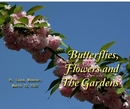 Butterflies, Flowers and the Gardens, as listed under Home & Garden