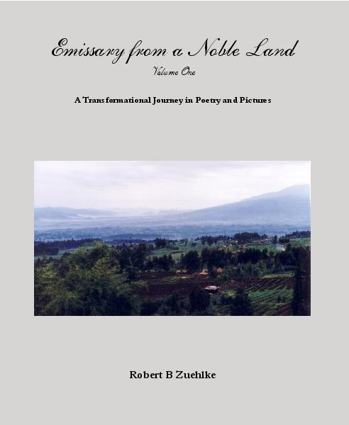 Ver Emissary from a Noble Land Volume One por Robert B Zuehlke