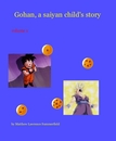 Gohan, a saiyan child's story - Children photo book