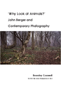 'Why Look at Animals?' John Berger and Contemporary Photography - Arte y fotografía libro de bolsillo y comercial