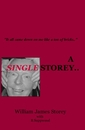 A SINGLE STOREY.., as listed under Biographies & Memoirs