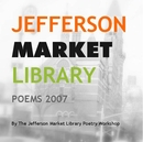 JEFFERSONMARKETLIBRARYPOEMS 2007