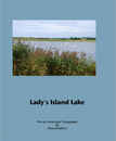 Lady's Island Lake - Arts & Photography photo book