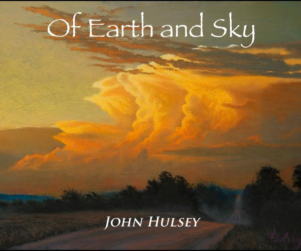 View Of Earth and Sky John Hulsey by artistjohn