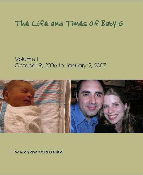 View The Life and Times of Baby G -- Volume I by BrianGenisio