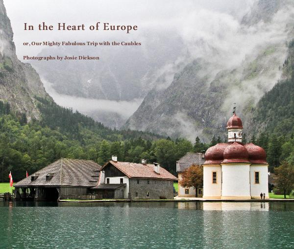 View In the Heart of Europe by Photographs by Josie Dickson