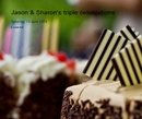 Jason & Sharon's triple celebrations