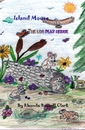 Island Mouse The Log Play House - Children pocket and trade book