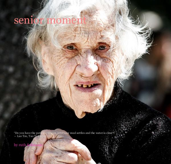 Ver senior moment por ruth follmann