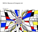 MOCA: Museum of Computer Art - Arts & Photography photo book