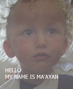 HELLO MY NAME IS MA'AYAN, as listed under Children