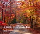 A GARDEN ON NICHOLSON ROAD - Home & Garden photo book
