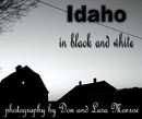 Idaho in Black and White, as listed under Travel