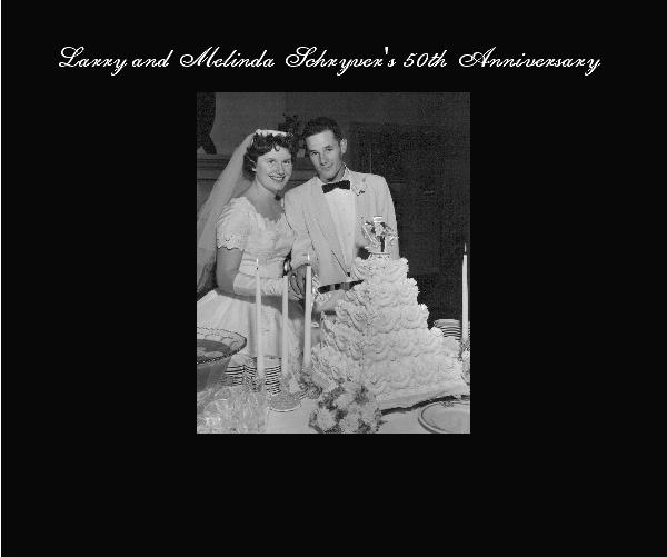 Ver Larry and Melinda Schryver's 50th Anniversary por Jeff Schryver