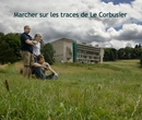 Marcher sur les traces de Le Corbusier, as listed under Travel