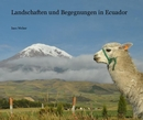 Landschaften und Begegnungen in Ecuador - Travel photo book