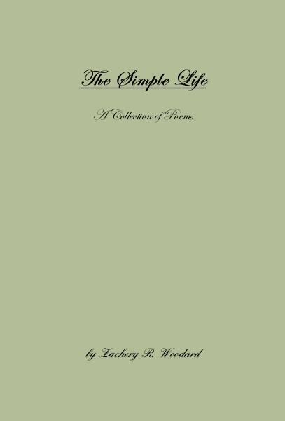 Haga clic para obtener una vista previa The Simple Life A Collection of Poems libro de bolsillo y comercial