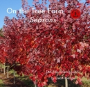On the Tree Farm Seasons - Children photo book